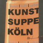 """HA Schult, """"Kunstsuppe"""""""